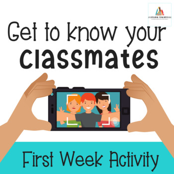 Get to Know Your Classmates-Back to School Activity