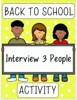 Back to School Activity - Interview 3 People