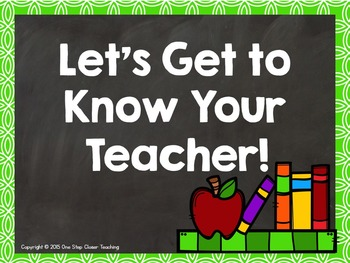 Get to Know Your Teacher Power Point