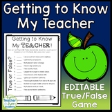 Getting to Know You Activities: EDITABLE True/False Game