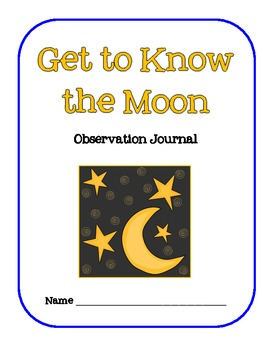 Get to Know the Moon Observation Journal