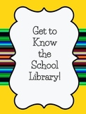 Get to Know the School Library