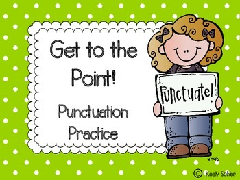 Get to the Point! Punctuation Practice