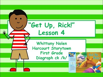 Get up, Rick! Storytown Lesson 4