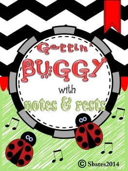 Gettin' Buggy with Notes & Rests