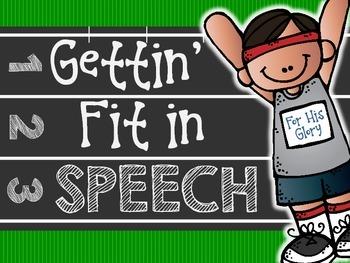 Gettin' Fit in Speech