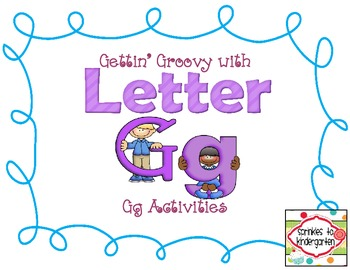 Gettin' Groovy with Letter Gg