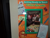 Getting Ready to Teach Fifth Grade ISBN 0-7682-0268-X
