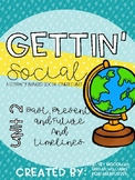 Gettin' Social Unit 2- History (Timelines & Past, Present,