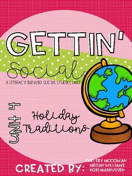 Gettin' Social Unit 4- Holiday Traditions