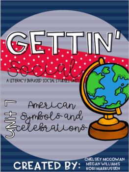 Gettin' Social Unit 7- U.S. Symbols and Holidays