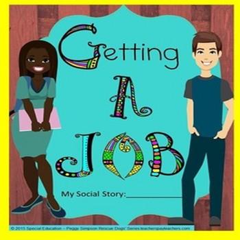 Getting a Job Social Story Life Skills Vocational CBI SPED/Autism/ELD