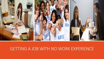 Getting A Job With No Work Experience Lesson