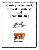 Getting Acquainted, Interest Inventories and Team Building