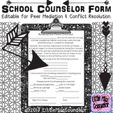 School Counseling Form for Peer Mediations and Conflict Resolution Editable