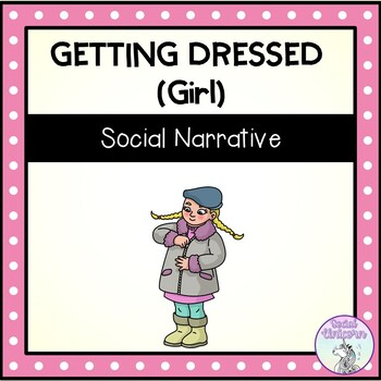 Getting Dressed (Girl) - Social Narrative (FULL VERSION)