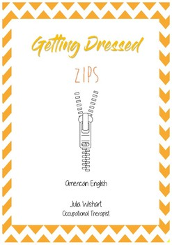 Getting Dressed/Self Care - Zips