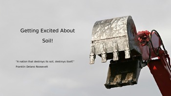 Getting Excited about Soil Power Point