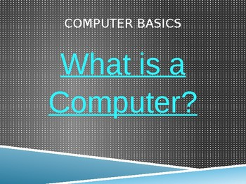 Getting Familiar with Computers PowerPoint (Introduction to Computers)