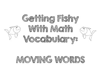 Getting Fishy with Math Vocabulary - slide, flip, turn