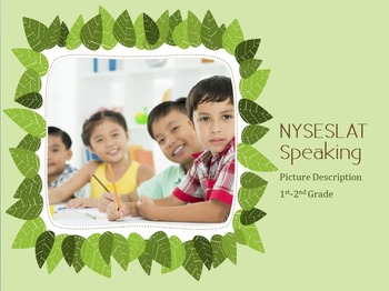 Getting Grade 1-2 ELLs Ready for the NYSESLAT (Speaking -