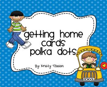 Getting Home Cards_Polka Dots