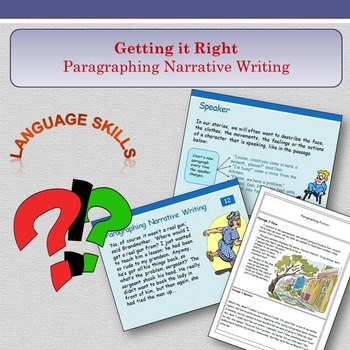 'Getting It Right' - Paragraphing Narrative Writing