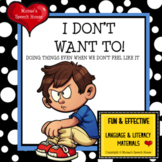 Behaviors: Autism I DON'T WANT TO