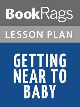 Getting Near to Baby Lesson Plans