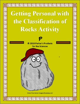 Getting Personal with the Classification of Rocks! Activity