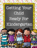 Getting Ready For Kindergarten (Parent Pack, RTI, Assessments)