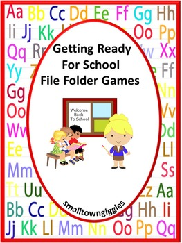 Getting Ready for School Math and Literacy File Folder Games for Centers
