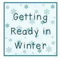 Getting Ready In Winter Posters