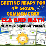 Getting Ready for 4th Grade CCSS Summer Reading and Math Packet
