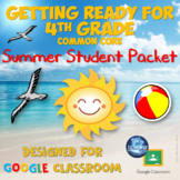 Getting Ready for 4th Grade Summer Digital Packet for Goog