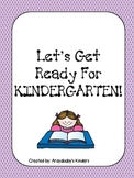 Getting Ready for Kindergarten- Summer Homework Packet