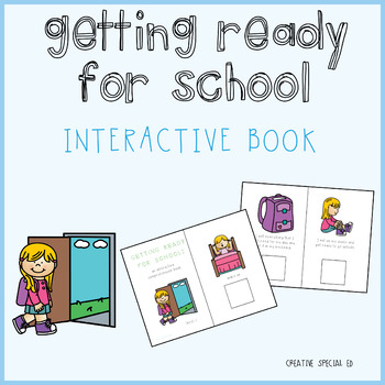 Getting Ready for School Interactive Comprehension Book