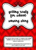 Getting Ready for School: Sensory Story