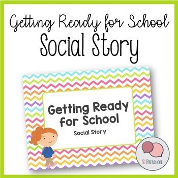 Getting Ready for School Social Story