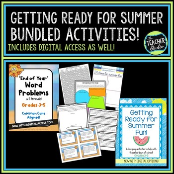 "Getting Ready for Summer ""Last Days of School"" BUNDLE"
