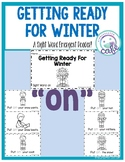 """Getting Ready for Winter: A Sight Word Emergent Reader """"on"""""""