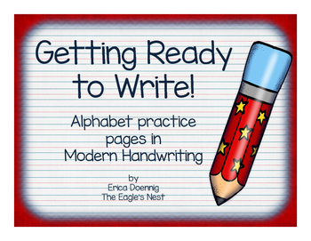 Getting Ready to Write!  Alphabet Practice Pages-Modern Ha
