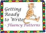 Getting Ready to Write - Fluency Patterns