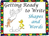Getting Ready to Write -Shapes and Words