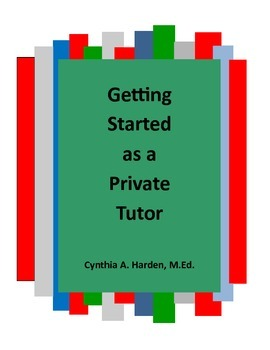 Tutoring:  Getting Started as a Private Tutor