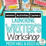 Launching Writer's Workshop   Printable or Digital (Google