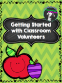 Getting Started with Parent Volunteers- EDITABLE