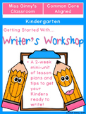 Getting Started with Kindergarten Writer's Workshop
