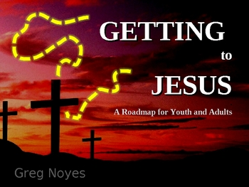 Getting To Jesus (all 5 parts of apologetics bundle)