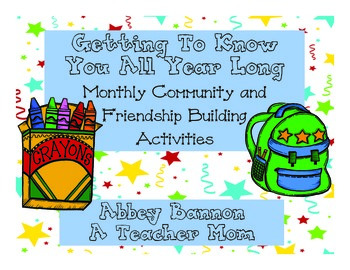 Getting To Know You All Year Long - Monthly Activities